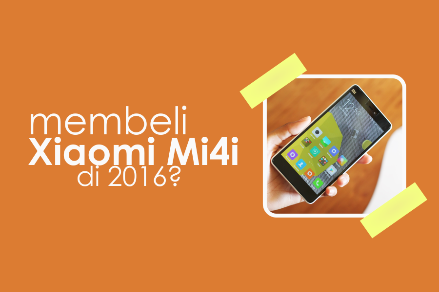 membeli Xiaomi Mi4i di 2016