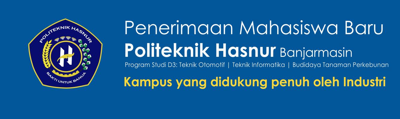 Penerimaan Mahasiswa Baru Politeknik Hasnur