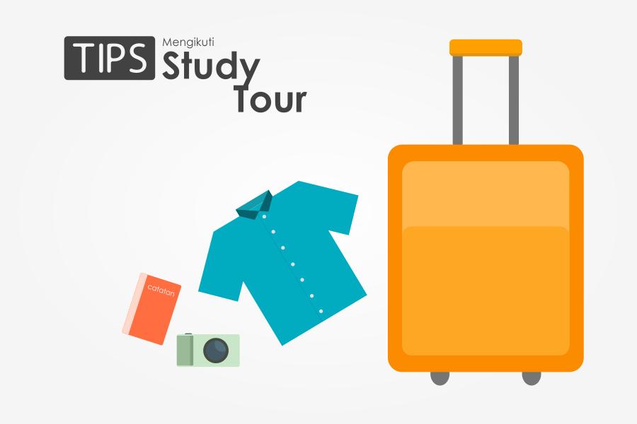 Tips Mengikuti Study Tour
